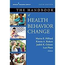 The Handbook of Health Behavior Change, Fifth Edition (English Edition)