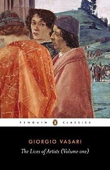 """Lives of the Artists (English Edition)"",作者:[Giorgio Vasari, George Bull]"
