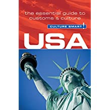 USA - Culture Smart!: The Essential Guide to Customs & Culture (English Edition)