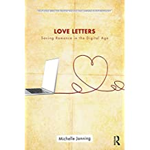 Love Letters: Saving Romance in the Digital Age (Routledge Series for Creative Teaching and Learning in Anthropology) (English Edition)
