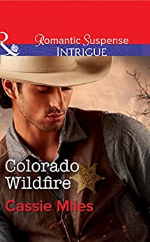 """Colorado Wildfire (Mills & Boon Intrigue) (English Edition)"",作者:[Miles, Cassie]"