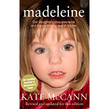 Madeleine: Our daughter's disappearance and the continuing search for her (English Edition)