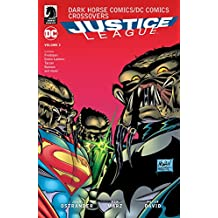 Dark Horse Comics/DC Comics: Justice League Volume 2 (Dark Horse Comics / DC Comics) (English Edition)