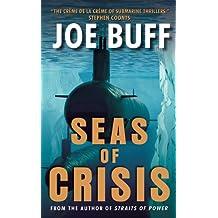 Seas of Crisis: A Novel (A Jeffrey Fuller Novel Book 6) (English Edition)