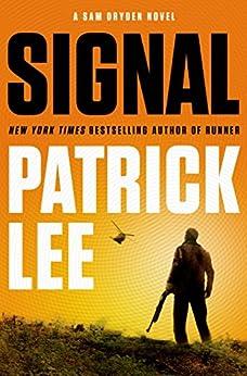 """Signal: A Sam Dryden Novel (Sam Dryden series Book 2) (English Edition)"",作者:[Lee, Patrick]"