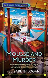 Mousse and Murder (An Alaskan Diner Mystery Book 1) (English Edition)