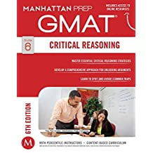 GMAT Critical Reasoning (Manhattan Prep GMAT Strategy Guides Book 6) (English Edition)