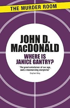"""Where is Janice Gantry? (English Edition)"",作者:[MacDonald, John D.]"
