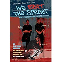 We Beat the Street: How a Friendship Pact Led to Success (English Edition)