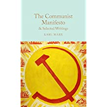 The Communist Manifesto & Selected Writings (Macmillan Collector's Library) (English Edition)
