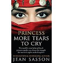 Princess More Tears to Cry (Princess Series) (English Edition)