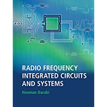 Radio Frequency Integrated Circuits and Systems (English Edition)