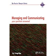 Managing and Communicating: Your Questions Answered (The Practice Manager Library) (English Edition)