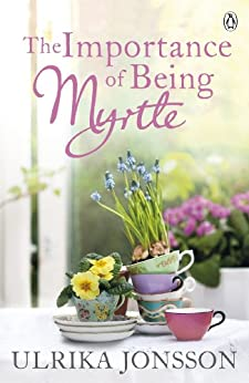 """""""The Importance of Being Myrtle (English Edition)"""",作者:[Ulrika Jonsson]"""