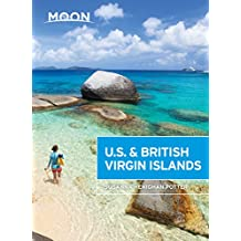 Moon U.S. & British Virgin Islands (Moon Handbooks) (English Edition)