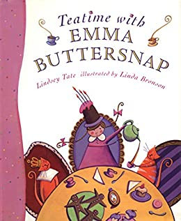 """Teatime with Emma Buttersnap (English Edition)"",作者:[Lindsey Tate, Linda Bronson]"