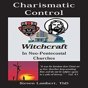 CHARISMATIC CONTROL - 新酒节教堂的统治与控制的巫师