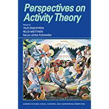 Perspectives on Activity Theory (Learning in Doing: Social, Cognitive and Computational Perspectives) (English Edition)