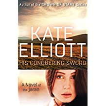His Conquering Sword (The Novels of the Jaran Book 3) (English Edition)