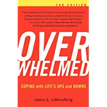 Overwhelmed: Coping with Life's Ups and Downs (English Edition)