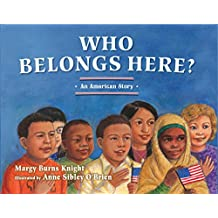 Who Belongs Here?: An American Story (2nd Edition) (English Edition)