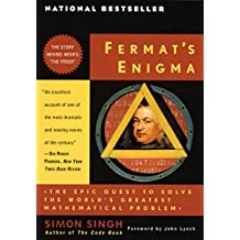 Fermat's Enigma: The Epic Quest to Solve the World's Greatest Mathematical Problem (English Edition)