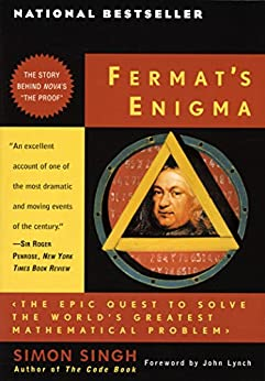 """""""Fermat's Enigma: The Epic Quest to Solve the World's Greatest Mathematical Problem (English Edition)"""",作者:[Simon Singh, John Lynch]"""