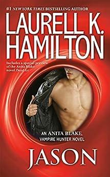 """Jason (Anita Blake, Vampire Hunter Book 23) (English Edition)"",作者:[Hamilton, Laurell K.]"