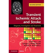 Transient Ischemic Attack and Stroke: Diagnosis, Investigation and Treatment (English Edition)