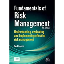 Fundamentals of Risk Management: Understanding, Evaluating and Implementing Effective Risk Management (English Edition)
