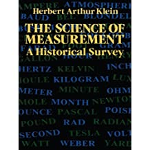 The Science of Measurement: A Historical Survey (Dover Books on Mathematics) (English Edition)