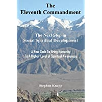 The Eleventh Commandment: The Next Step in Social Spiritual Development