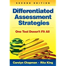 Differentiated Assessment Strategies: One Tool Doesn't Fit All (English Edition)