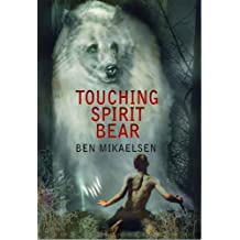 Touching Spirit Bear (English Edition)
