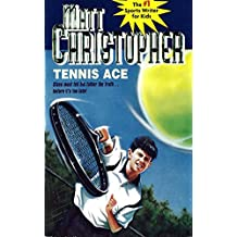 Tennis Ace: Steve must tell his father the truth... before it's too late! (Matt Christopher Sports Classics) (English Edition)