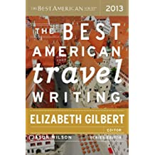 The Best American Travel Writing 2013 (The Best American Series ®) (English Edition)