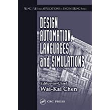Design Automation, Languages, and Simulations (Principles and Applications in Engineering, 9) (English Edition)
