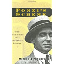 Ponzi's Scheme: The True Story of a Financial Legend (English Edition)