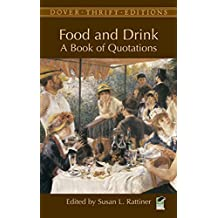 Food and Drink: A Book of Quotations (Dover Thrift Editions) (English Edition)