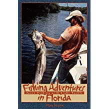 Fishing Adventures in Florida: Sport Fishing with Light Tackle (English Edition)