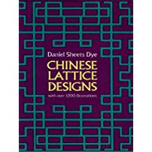 Chinese Lattice Designs (Dover Pictorial Archive) (English Edition)