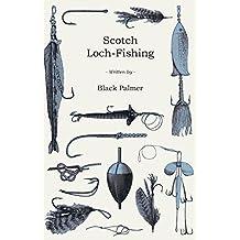 Scotch Loch-Fishing (English Edition)