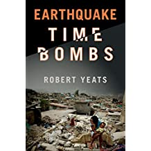 Earthquake Time Bombs (English Edition)