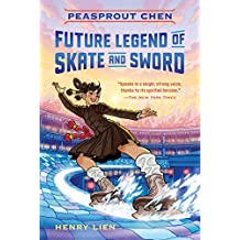 Peasprout Chen, Future Legend of Skate and Sword (English Edition)