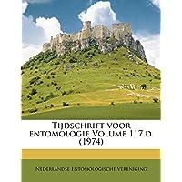 Tijdschrift Voor Entomologie Volume 117.D. (1974)