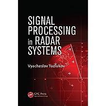 Signal Processing in Radar Systems (English Edition)