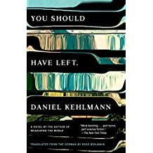 You Should Have Left: A Novel (English Edition)