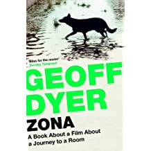 Zona: A Book about a Film about a Journey to a Room (English Edition)