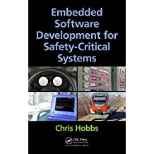 Embedded Software Development for Safety-Critical Systems (English Edition)