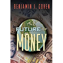 The Future of Money (English Edition)